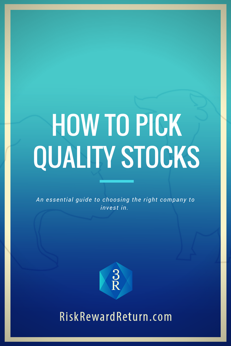An Essential Guide On How To Pick Quality Stocks