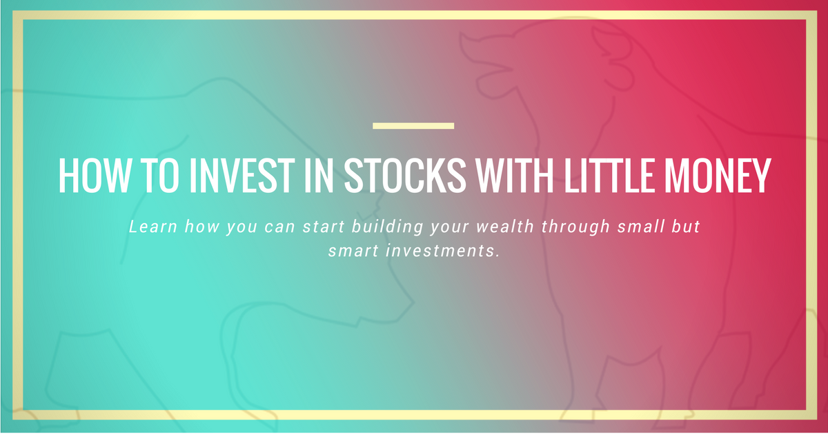 How to Invest in Stocks with Little Money