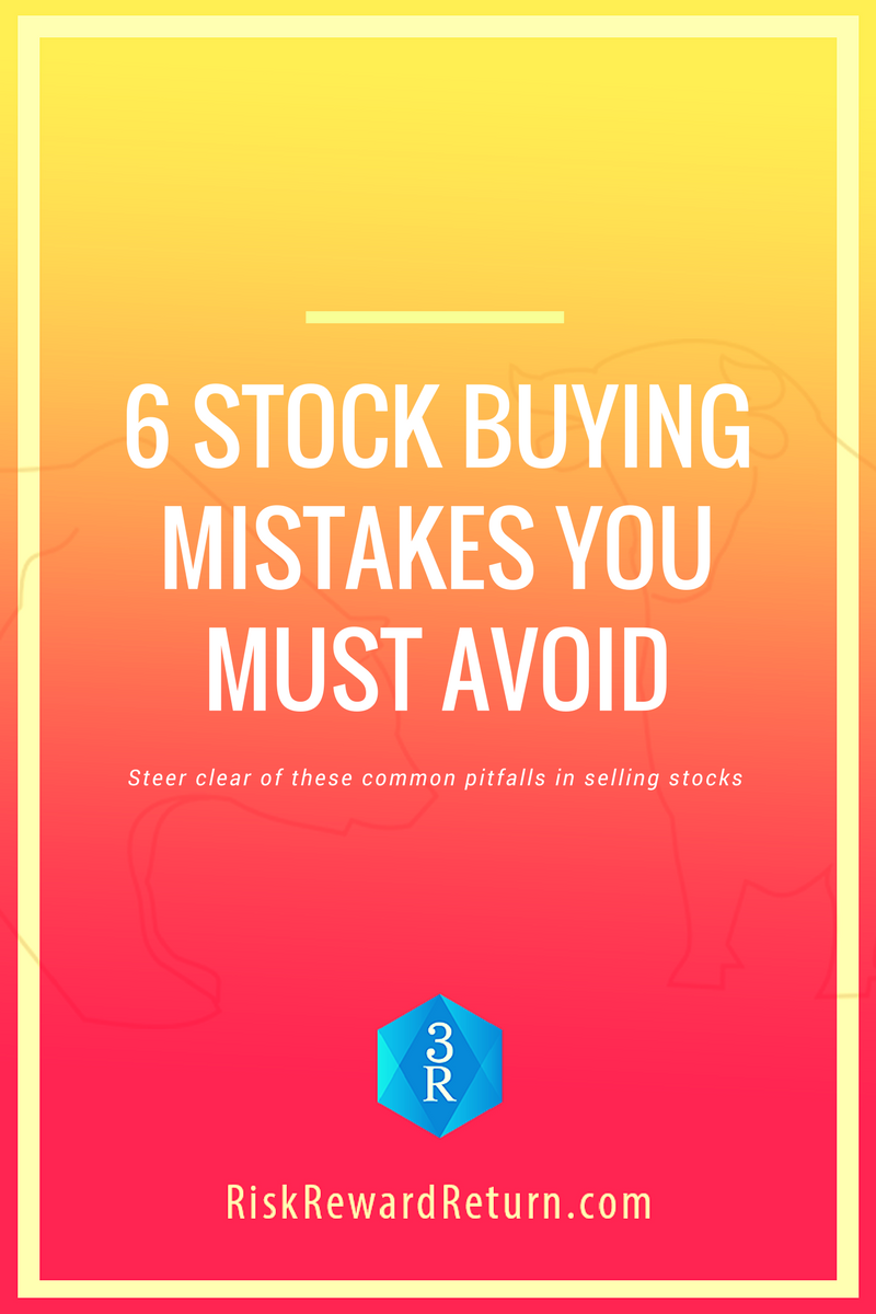 6 Stock Buying Mistakes You Must Avoid